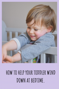 Find out the best ways to help your toddler wind down at bedtime.