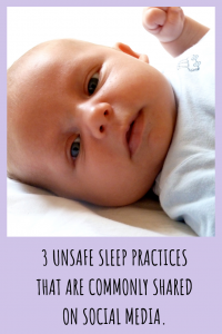 3 common unsafe sleep practices often seen on social media and why they are unsafe.