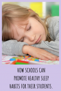 Schools can really help identify kids who are struggling with their sleep and help advocate for them to get better rested. Find out how schools can promote healthy sleep for students.