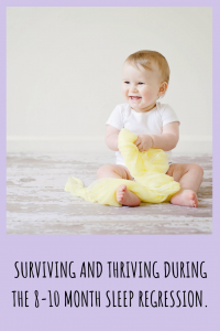 Learn about the developmental changes your baby is experiencing that cause the 8-10 month sleep regression and my top tips on how to survive this period.