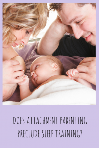 Attachment Parenting and Sleep Training